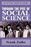 Through the Eyes of Social Science, , 0881338168
