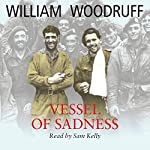 Vessel of Sadness | William Woodruff