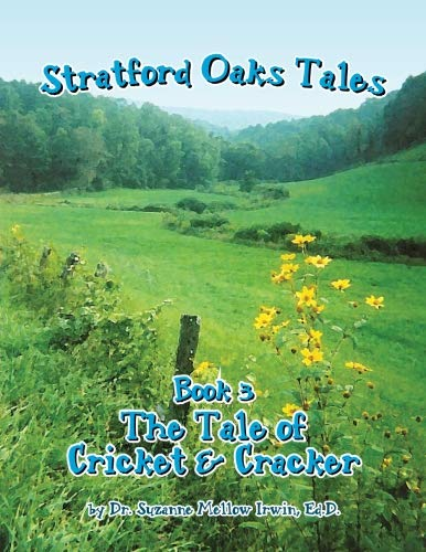 (The Stratford Oaks Tales, The Tale of Cricket and Cracker )
