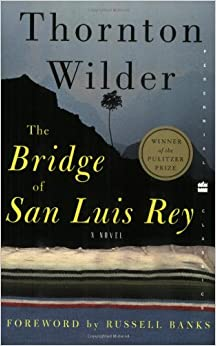 bridge of san luis rey An instructor's guide to the bridge of san luis rey by thornton wilder note to teachers themes: destiny, divinity, salvation set in colonial peru in the early 18th century, the bridge of san luis rey opens in the aftermath of an inexplicable tragedy—a tiny foot-bridge breaks, and five people hurtle to their deaths.