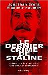 Le dernier crime de Staline : Retour sur le complot des blouses blanches par Brent