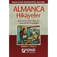 Almanca Hikayeler - Müller'in Otomobili Derece 2-C: Türkçe Çevirili, Basitleştirilmiş, Alıştırmalı