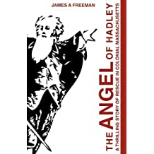 The Angel of Hadley: A Thrilling Story of Rescue in Colonial Massachusetts by James A. Freeman (2010-05-28)