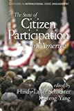 The State of Citizen Participation in America (Research on International Civic Engagement)