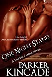One Night Stand (A Martin Family Novel Book 1)