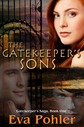 The Gatekeeper's Sons (The Gatekeeper's Saga Book 1) by [Pohler, Eva]