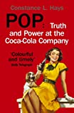 img - for Pop: Truth and Power at the Coca-Cola Company book / textbook / text book