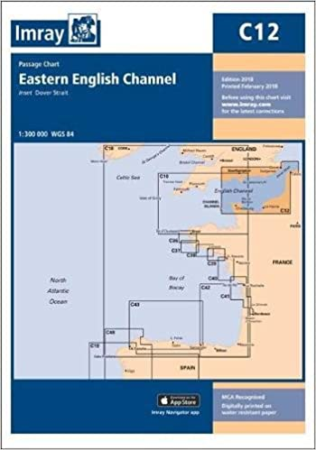 Chart C12 Eastern English Channel Passage Chart C Charts Amazon Co Uk Imray 9781846239908 Books