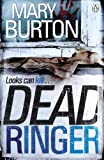 Front cover for the book Dead Ringer by Mary Burton
