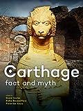 CARTHAGE. FACT AND MYTH: Edited by Roald
