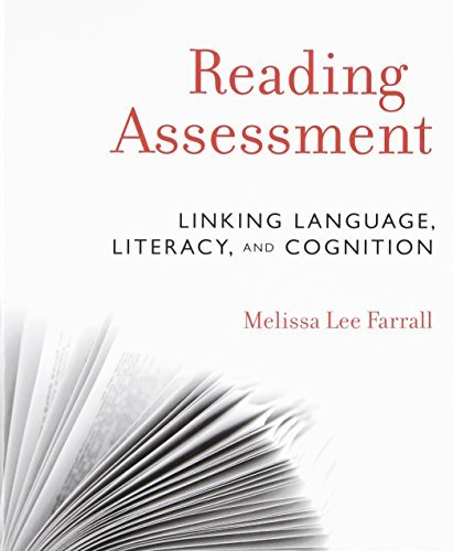 Reading Assessment: Linking Language, Literacy, and Cognition by Farrall Melissa Lee (2012-06-05) Paperback