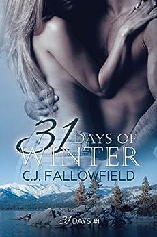 31 Days of Winter by [Fallowfield, C.J.]