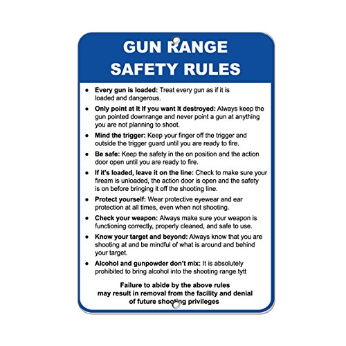 Gun Range Safety Rules Every Gun Is Loaded Security Sign Aluminum METAL Sign 9 in x 12 in ()