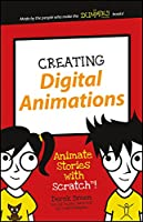 Creating Digital Animations: Animate Stories With