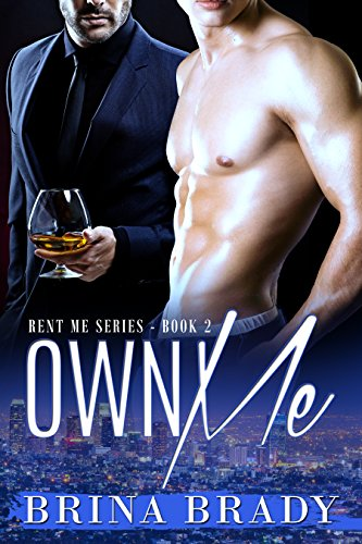 Book: Own Me (Rent Me Series Book 2) by Brina Brady