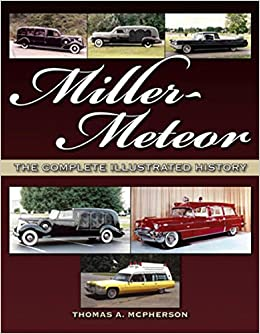 Miller meteor the complete illustrated history thomas mcpherson miller meteor the complete illustrated history 6422 free shipping fandeluxe Gallery