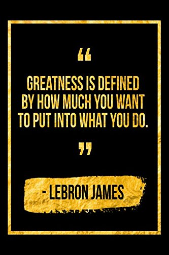 Greatness Is Defined By How Much You Want To Put