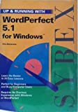 Up and Running with WordPerfect 5.1 for Windows, Rita Belserene, 0895888270
