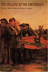 The Collapse of the Confederacy (Key Issues of the Civil War Era)