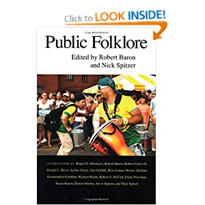 Public Folklore Robert Baron and Nick Spitzer