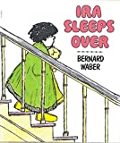 Ira Sleeps Over, Bernard Waber, 0590099205