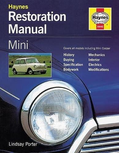 mini purchase and restoration guide lindsay porter 9781859604403 rh amazon com mini restauration manual classic mini restoration manual