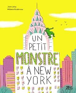 """Afficher """"Un Petit monstre à New York"""""""