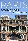 Paris - 100 façades remarquables par Mignot
