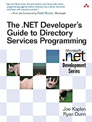 The Net Developer S Guide to Directory Services Programming (Microsoft .Net Development)