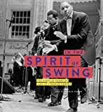 In the Spirit of Swing The First 25 Years of Jazz at Lincoln Center