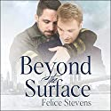 Beyond the Surface: Breakfast Club Series, Book 1 Hörbuch von Felice Stevens Gesprochen von: Marc Bachmann