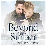 Beyond the Surface: Breakfast Club Series, Book 1 | Felice Stevens