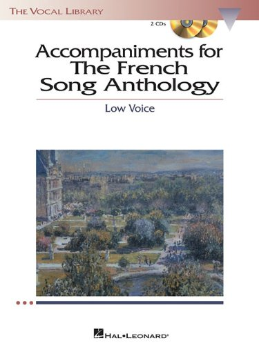 Free The French Song Anthology - Accompaniment CDs: The Vocal Library Low Voice