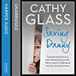 Saving Danny | Cathy Glass