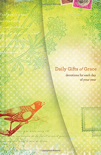 Daily Gifts (Daily Gifts of Grace: Devotions for Each Day of Your Year)