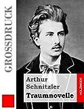 Traumnovelle (Großdruck), Arthur Schnitzler, 148487353X