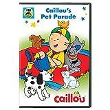 Caillou: Caillous Pet Parade