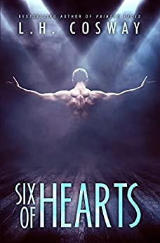 Six of Hearts (Hearts Series Book 1) by [Cosway, L.H.]