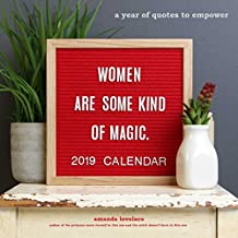 women are some kind of magic 2019 Wall Calendar: a year of quotes to empower