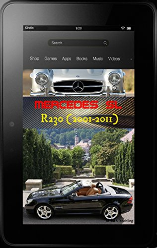Mercedes-Benz R230 SL with buyer's guide, plus COMAND, VIN and data card explanations: From the SL280 to the SL65 AMG Black Series, updated in March 2017
