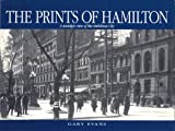 The Prints of Hamilton, Gary W. Evans, 1896899099