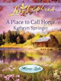 A Place to Call Home (Mirror Lake Book 1)