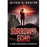Sorrow's Echo (Dark Crossroads Encounters)