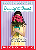 Twice Upon a Time #3: Beauty and the Beast, the Only One Who Didn't Run Away