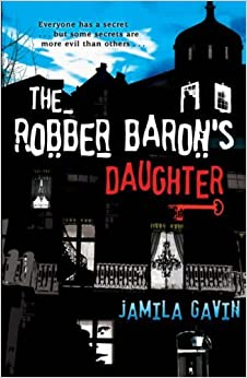 Book The Robber Baron's Daughter by Jamila Gavin (2008-08-04)