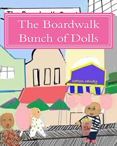 The Boardwalk Bunch of Dolls (The Fortune Cookie Doll Factory)