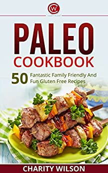 Paleo Diet Cookbook Fantastic Happiness ebook