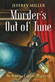 Murder's Out of Tune, Jeffrey Miller, 1550227033