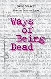 Ways of Being Dead, David Starkey, 0978847512