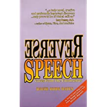 Reverse Speech - Voices From The Unconscious